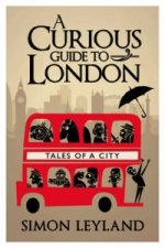 Curious Guide to London
