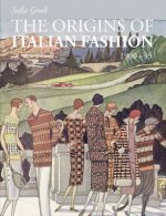Origins of Italian Fashion 1900-1945