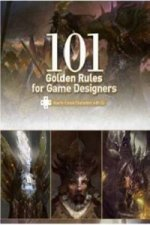 101 Golden Rules for Games Designers
