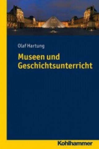 Museen und Geschichts- unterricht