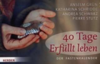 40 Tage Erfüllt leben