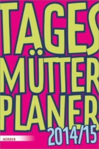 TagesMütterPlaner 2014/2015