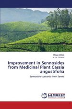 Improvement in Sennosides from Medicinal Plant Cassia Angustifolia