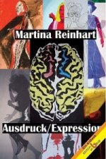 Martina Reinhart, Ausdruck/Expression
