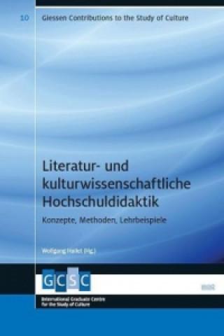 Literatur- und kulturwissenschaftliche Hochschuldidaktik