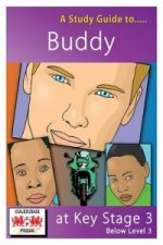 Study Guide to Buddy at Key Stage 3