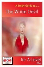 Study Guide to the White Devil for A-level