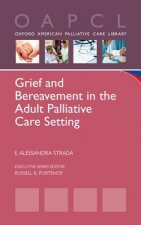 Grief and Bereavement in the Adult Palliative Care Setting