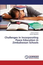 Challenges in Incorporating Peace Education in Zimbabwean Schools