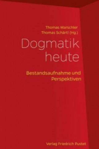 Dogmatik heute