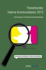 Trendmonitor Interne Kommunikation 2013