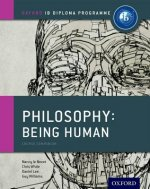 IB Philosophy Being Human Course Book: Oxford IB Diploma Pro