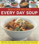 Best-ever Recipes: Every Day Soup