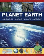 Exploring Science: Planet Earth Continents * Oceans * Climat