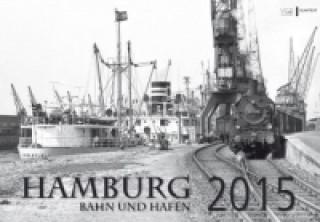 Kalender Hamburg Bahn und Hafen 2015