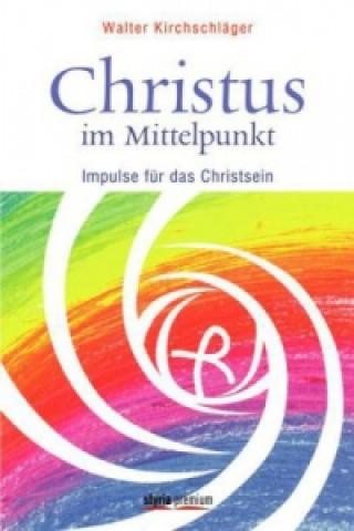 Christus im Mittelpunkt