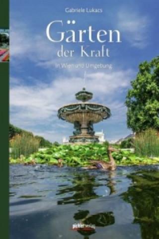 Gärten der Kraft in Wien und Umgebung