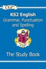 KS2 English: Grammar, Punctuation and Spelling Study Book (f