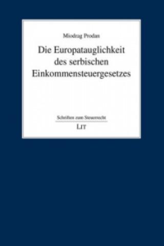 Die Europatauglichkeit des serbischen Einkommensteuergesetzes