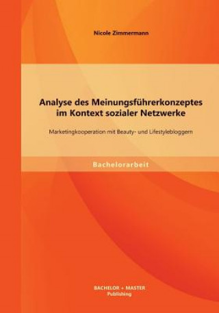 Analyse Des Meinungsf hrerkonzeptes Im Kontext Sozialer Netzwerke