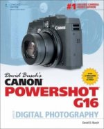 David Buschs Canon Powershot G16 Guide to Digital Photograph