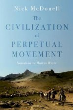 The Civilisation of Perpetual Movement