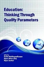 Education: Thinking Through Quality Parameters