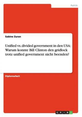 Unified vs. divided government in den USA: Warum konnte Bill Clinton den gridlock trotz unified government nicht beenden?
