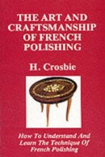 Art and Craftmanship of French Polishing