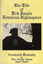 Life of Dick Turpin