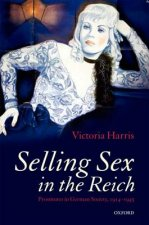 Selling Sex in the Reich