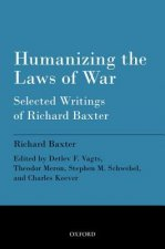 Humanizing the Laws of War