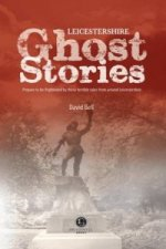Leicestershire Ghost Stories