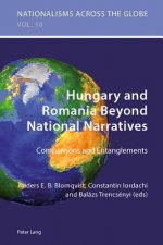 Hungary and Romania Beyond National Narratives