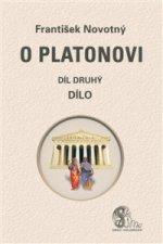 O Platonovi Díl druhý Dílo