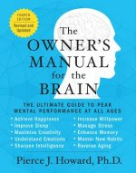 Owner's Manual for the Brain (4th Edition)