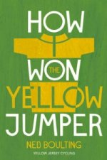 How I Won the Yellow Jumper