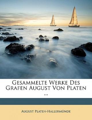 Gesammelte Werke des Grafen August von Platen. Erster Band