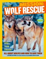 Mission: Wolf Rescue