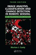 Image Analysis, Classification and Change Detection in Remot