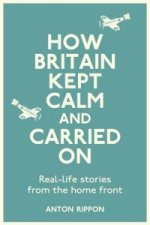 How Britain Kept Calm and Carried on