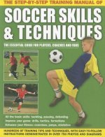 Step-by-step Training Manual of Soccer Skills & Techniques