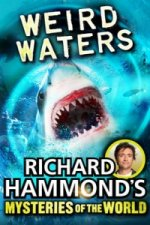 Richard Hammond's Great Mysteries of the World: Weird Waters
