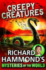 Richard Hammond's Great Mysteries of the World: Creepy Creat