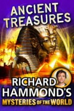 Richard Hammond's Great Mysteries of the World: Ancient Trea
