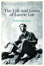 Lives and Loves of Laurie Lee