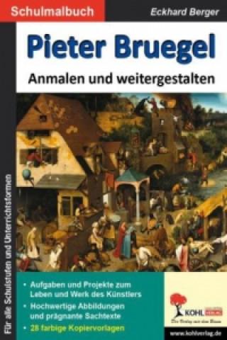 Pieter Bruegel Anmalen und weitergestalten