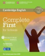Complete First for Schools Student's Book without Answers with CD-ROM