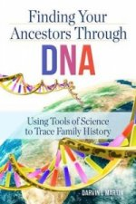 Finding Your Ancestors Through DNA