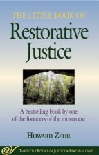 Little Book of Restorative Justice